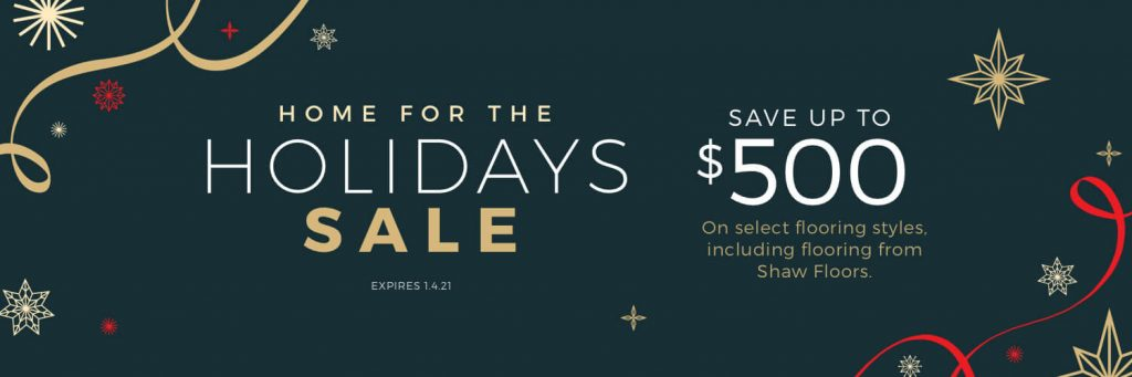 Home For the holiday sale | Metro Flooring & Design