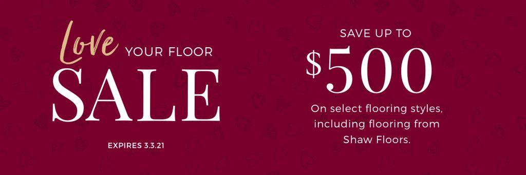 Love Your Floor Sale | Metro Flooring & Design